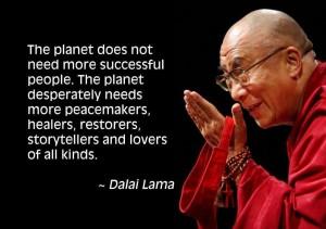 dalai lama what we need- storytellers..